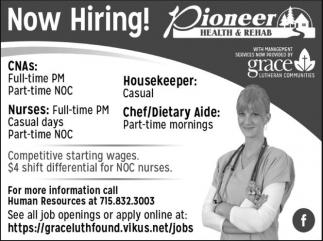 Housekeeper, Chef/Dietary Aide, Nurses, CNAs