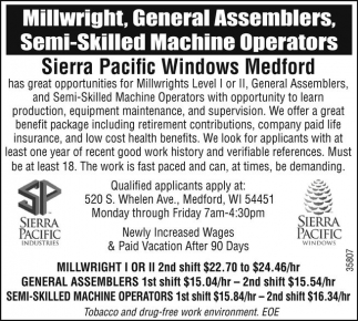 Millwright, General Assemblers, Semi-Skilled Machine Operators