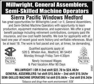 Millwright, General Assemblers, Semi-Skilled Machine Operators