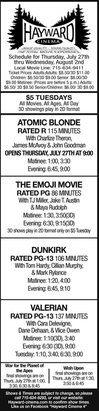 Atomic Blonde - The Emoji Movie - Dunkirk - Valerian