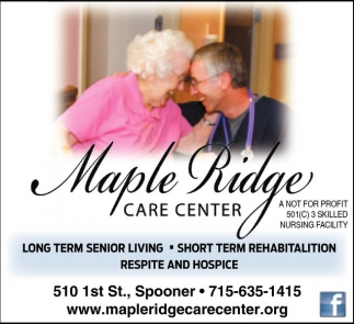 Long Term Senior Living, Short Term Rehabilitation, Respite and Hospice
