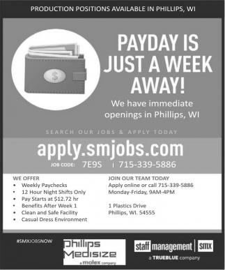 Production Positions Available in Phillips