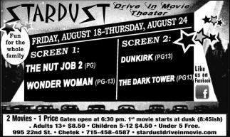 The Nut Job 2, Wonder Woman -  The Dark Tower, Dunkirk