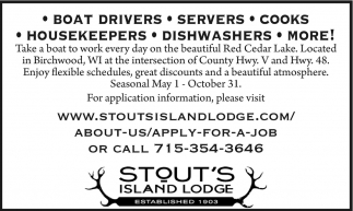 Boad Drivers, Servers, Cooks, Housekeepers, Dishwashers