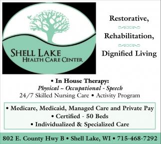 Restorative, Rehabilitation, Dignified Living