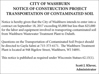 Notice of Construction Project Transportation of Contaminated Soil
