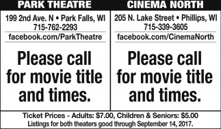 Please call for movie title and times