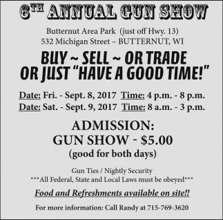 6th Annual Gun Show