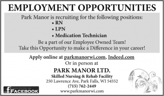 Park Manor Nursing Home Jobs Ads From Price County Review