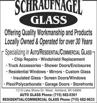 Specializing inAuto, Residential and Commercial Glass
