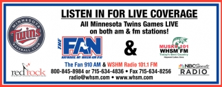 LISTEN IN FOR LIVE COVERAGE