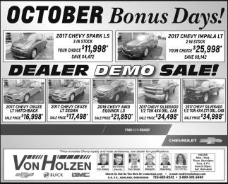 October Bonus Days! Dealer Demo Sale!