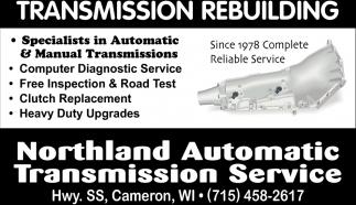 Transmission Rebuilding, Northland Automatic Transmission Service