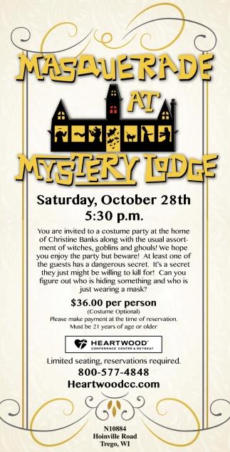 Masquerade at Mystery Lodge