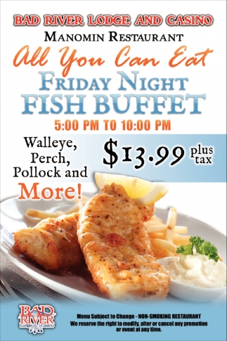 Manomin Restaurant All You Can Eat Friday Nigth Fish Buffet