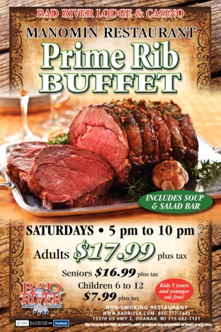 Manomin Restaurant Prime Rib Buffet Bad River Lodge Ashland Wi
