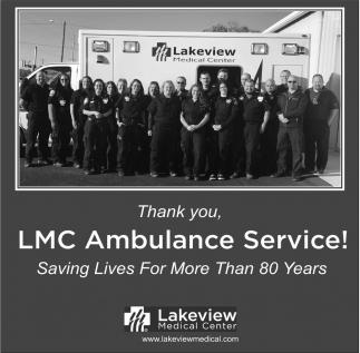 Thank You LMC Ambulance Service!