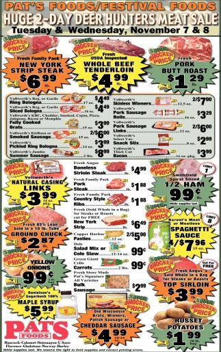Huge 2 Day Deer Hunters Meat Sale