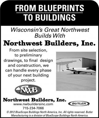 Wisconsin's Great Northwest Builds with Northwest Builders