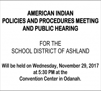 American Indian Policies and Procedures Meeting and Public Hearing