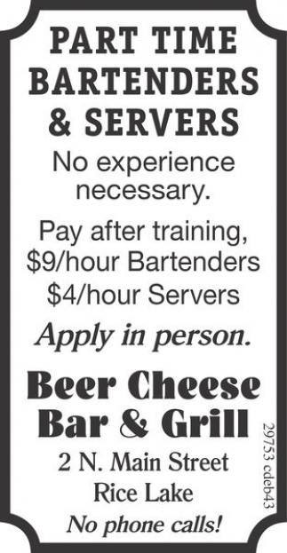 PART TIME BARTENDERS AND SERVERS