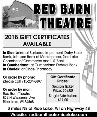 2018 Gift Certificates Available, Red Barn Theatre, Rice Lake, WI
