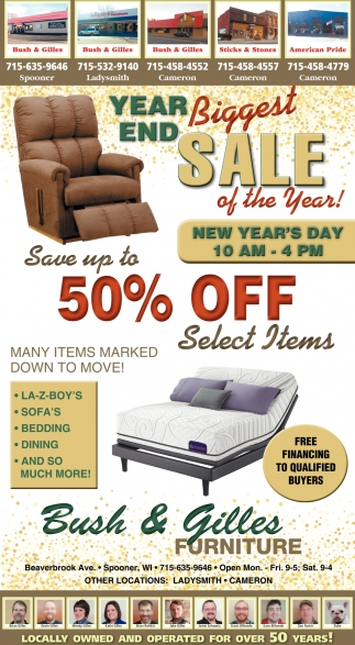 Year end biggest sale of the year bush gilles furniture cameron wi