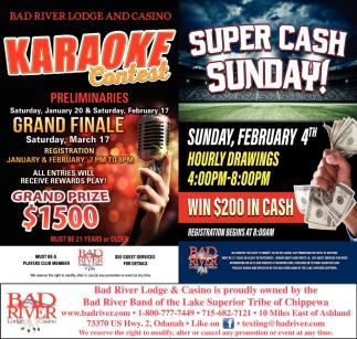 Karaoke Contest / Super Cash Sunday!