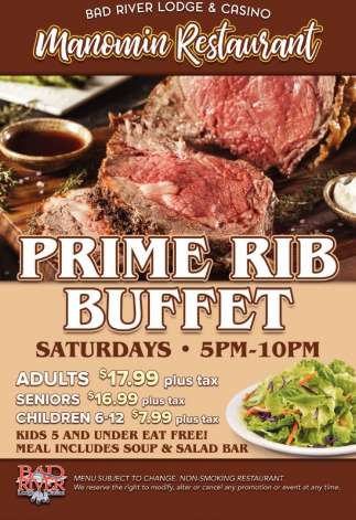 Manomin Rest, Prime Rib Buffet