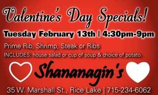 Valentine S Day Specials Shananagin S Rice Lake Wi