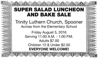 SUPER SALAD LUNCHEON AND BAKE SALE