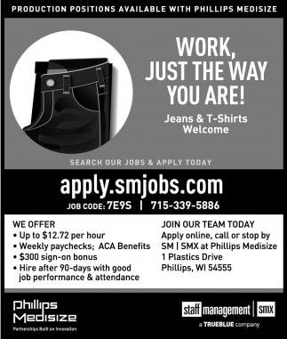 PRODUCTION POSITIONS AVAILABLE WITH PHILLIPS MEDISIZE