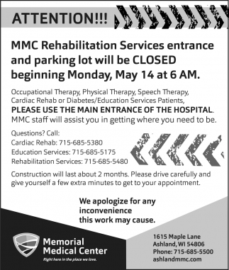 MMC Rehabilitation Services entrance and parking lot will be closed