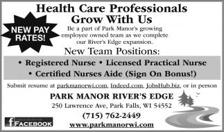 Registered Nurse Licensed Practical Nurse Certified Nurses Aide