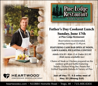 Fathers Day Cookout Lunch The Pines Restaurant Mercer Wi