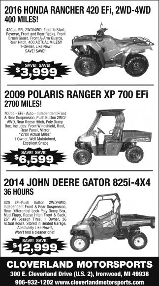 Honda Rancher, Polaris Ranger, John Deere, Cloverland