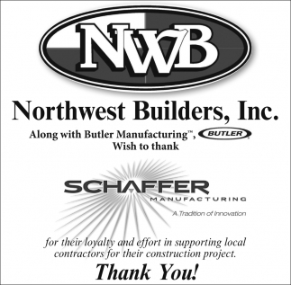 Wish to thank Schaffer Manufacturing