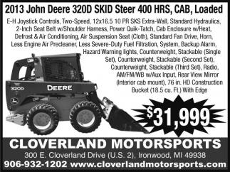 2013 John Deere 320D SKID Steer 400 HRS, CAB, Loaded
