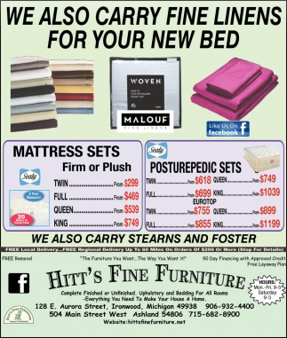 WE ALSO CARRY FINE LINENS FOR YOUR NEW BED