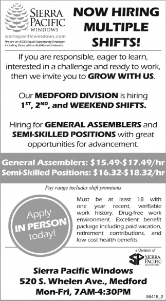 Now Hiring Multiple Shifts!