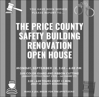 Price County Safety Building Renovation Open House
