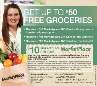 Get Up To 50 Free Groceries Marketplace Pharmacy Hayward Wi