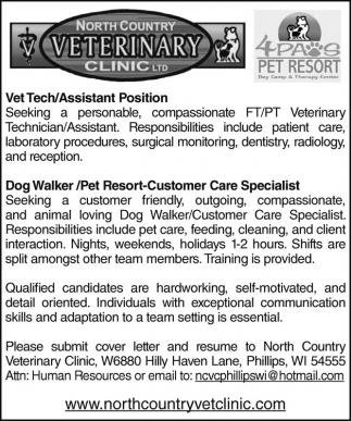Vet Tech Assistant Position Dog Walker Pet Resort Customer Care