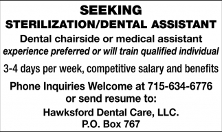 Seeking Sterilization/Dental Assistant