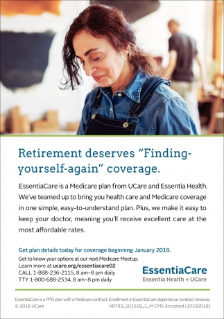 EssentiaCare is a Medicare plan from UCare and Essentia Health