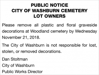 Public Notice City Of Washburn  Cemetery Lot Owners