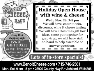 Holiday Open House with Wine & Cheese