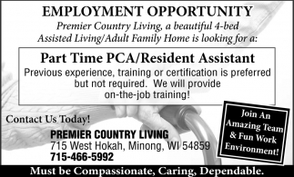Pca Resident Assistant Premier Country Living Minong Wi