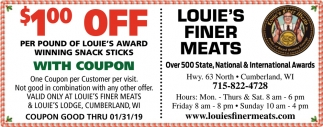 $1 Off Per Pound of Louie's Award With Coupon