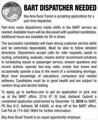 Bart Dispatcher Needed